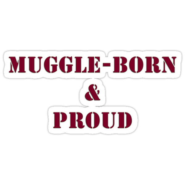 Muggle & Proud Harry Potter by ludlowghostwalk