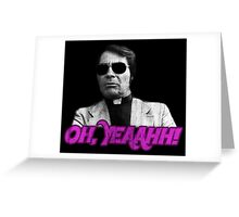 Rev. Jim Jones - Oh, Yeaahh! Greeting Card