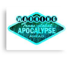 Trans Global Apocalypse Canvas Print