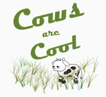 Cows are Cool by veganese