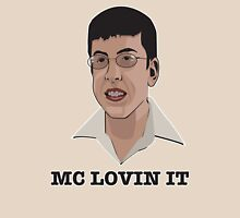 Mc Lovin It Unisex T-Shirt