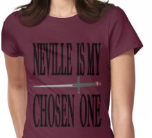 Neville is My Chosen One Womens Fitted T-Shirt