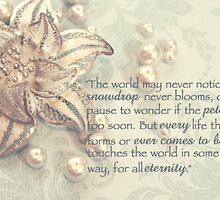 Every life touches the world by Tiffany De Leon