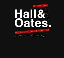 Hall & Oates. (Now in White) T-Shirt