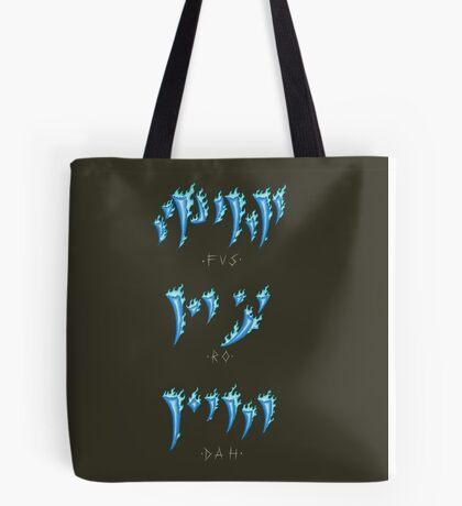 FUS RO DAH! Tote Bag