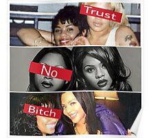 Lil Kim Trust No B*tch Poster