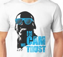 In Cam We Trust - The OG Unisex T-Shirt