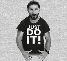 JUST DO IT!!! Unisex T-Shirt