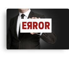 Error sign held by businessman Canvas Print