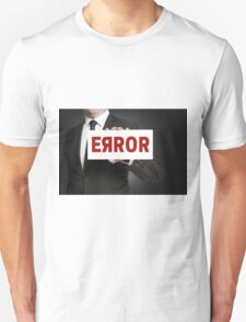 Error sign held by businessman T-Shirt