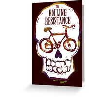 Rolling Resistance (bicycle skull) Greeting Card