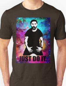 JUST DO IT!!! NEBULA GALAXY Unisex T-Shirt