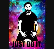 JUST DO IT!!! NEBULA GALAXY Unisex T-Shirt
