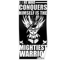 He Who Conquers Himself Is The Mightiest Warrior - Gohan Poster