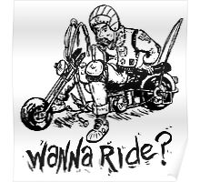 Wanna Ride? Poster