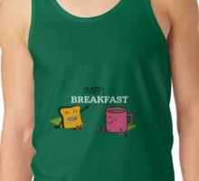 Happy Breakfast - 1 Tank Top