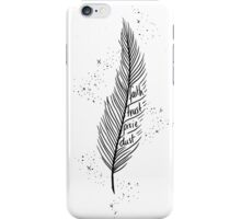 Faith, Trust, Pixie Dust iPhone Case/Skin