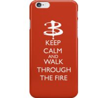 Walk through the fire iPhone Case/Skin