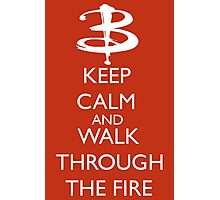 Walk through the fire Photographic Print