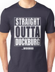 Straight Outta Duckburg Unisex T-Shirt