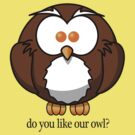 Do You Like Our Owl? by Scott Pickrell