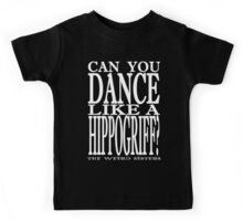 Can You Dance like a Hippogriff? Kids Tee