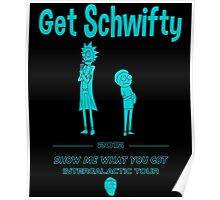 Get Schwifty 2015 Intergalactic Tour Poster