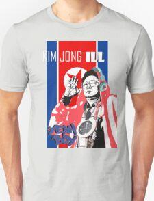 Kim Jong ILL YEAH BOY!!!! Unisex T-Shirt