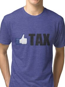 Like Carbon Tax Tri-blend T-Shirt