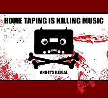 -HOME TAPING IS KILLING MUSIC- by -SCUNK-