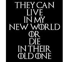 Game Of Thrones - Daenerys Targaryen Quote Photographic Print