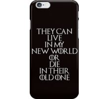 Game Of Thrones - Daenerys Targaryen Quote iPhone Case/Skin