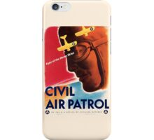 Civil Air Patrol ~ Vintage World War 2 WWII Poster ~ Air Force Pilot ~ 0536 iPhone Case/Skin
