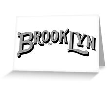 Brooklyn Classic by Tai's Tees Greeting Card