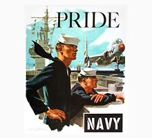NAVY PRIDE ~ Recruiting Poster ~ War ~ 0539 Unisex T-Shirt