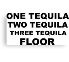 Tequila Slogan Canvas Print