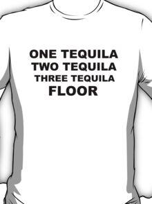 Tequila Slogan T-Shirt