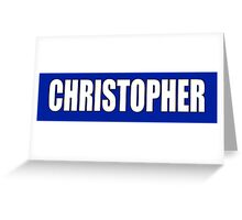 CHRISTOPHER, Topher, Name, Tag, Chris, Kit Greeting Card