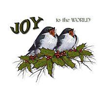 Christmas Holly with Singing Birds, JOY to the World by Joyce Geleynse