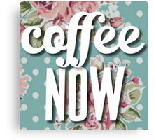 Polka Dot Floral Coffee Now Canvas Print
