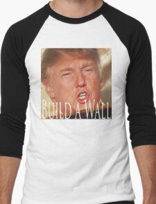 Build a Wall Men's Baseball ¾ T-Shirt