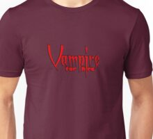 Vampire for hire Unisex T-Shirt