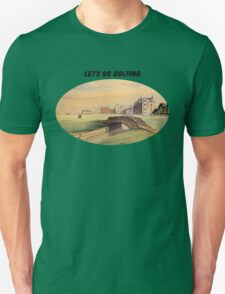 Let's Go Golfing - St Andrews Golf Course T-Shirt