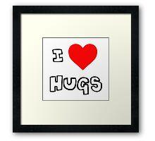 I Heart Hugs Framed Print