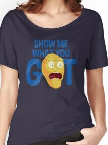 Show Me What You Got Women's Relaxed Fit T-Shirt
