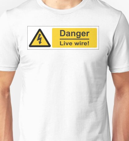 Live Wire! Unisex T-Shirt