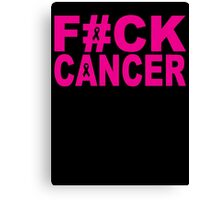FUCK CANCER Canvas Print