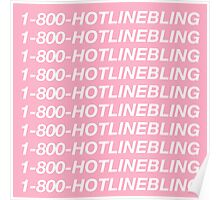 1-800 HOTLINE BLING  Poster