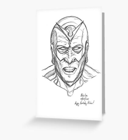 The justice within men with might is a rare and beautiful thing. Greeting Card
