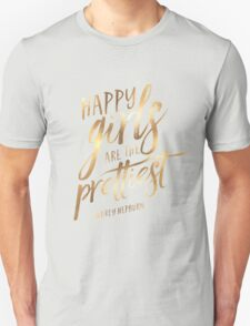 Happy Girls Are The Prettiest  T-Shirt